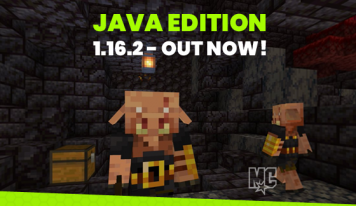 Minecraft Java Edition 1.16.2 – All the News!