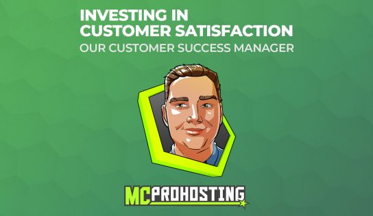 MCProHosting, Investing in Customer Satisfaction.